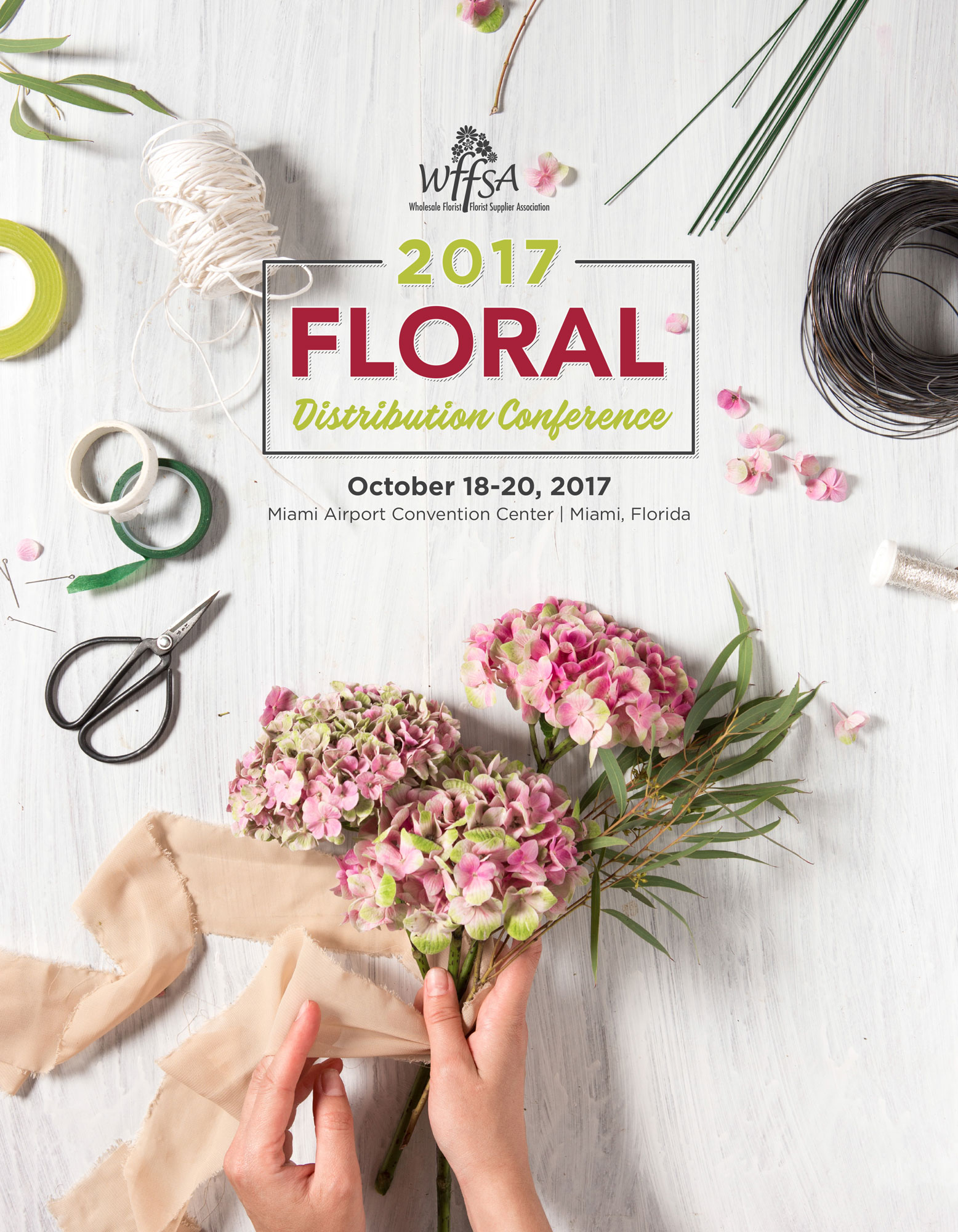 wffsa 2017 floral distribution conference october 18 20 miami